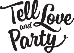 Tell Love and Party
