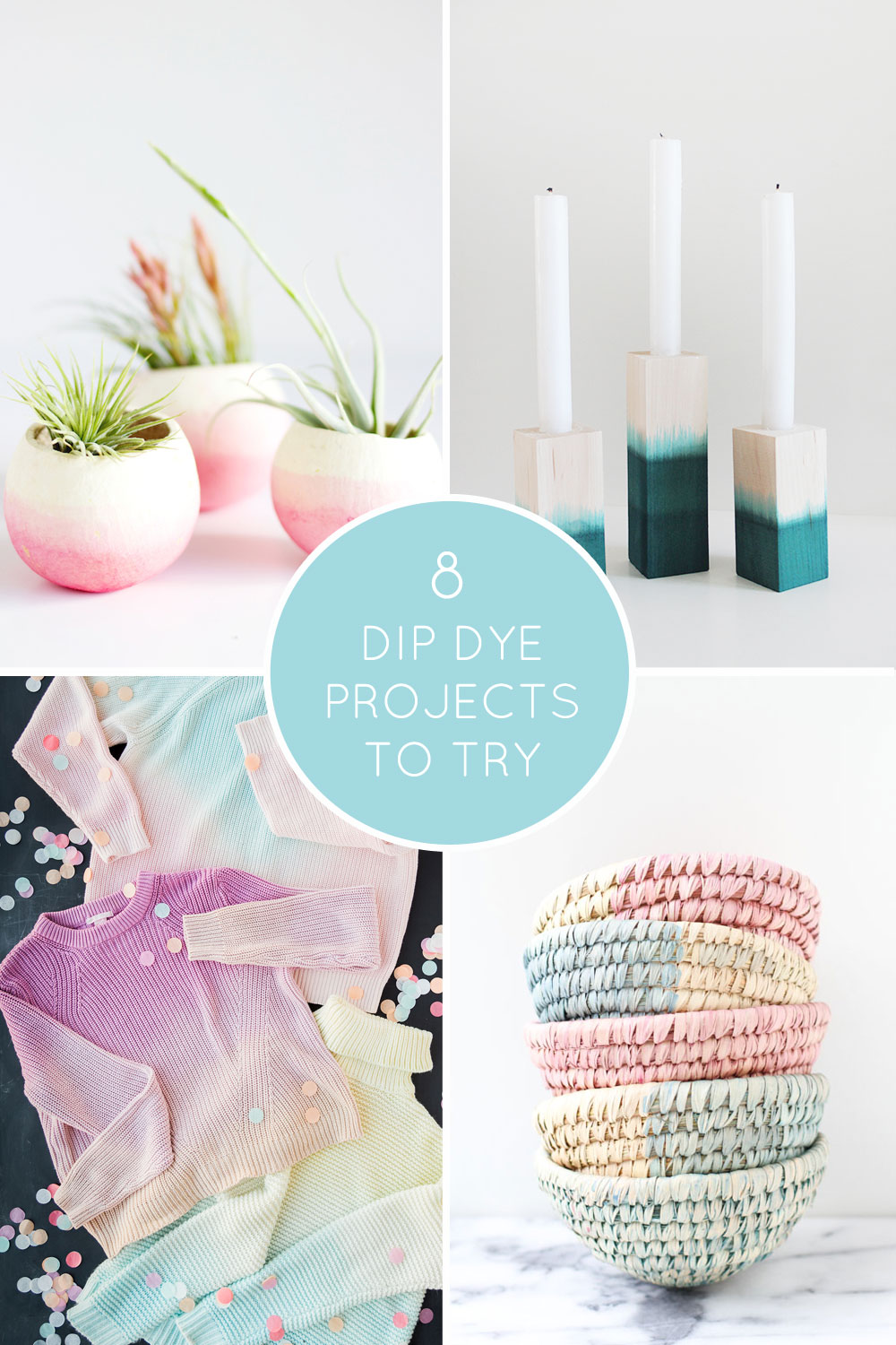 8-dip-dyed-projects-to-try